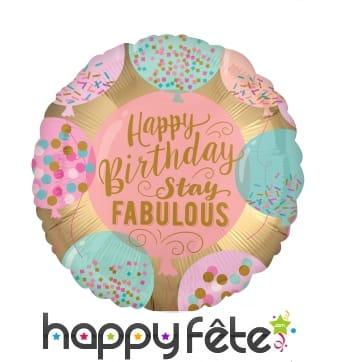 Ballon rond Happy Birthday Stay Fabulous de 43 cm