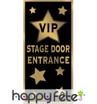 Déco de porte VIP stage door entrance