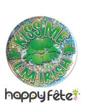 Badge Kiss me I'm Irish de 9cm
