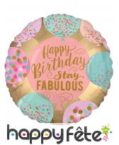 Ballon rond Happy Birthday Stay Fabulous de 43 cm