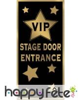 Déco de porte VIP stage door entrance