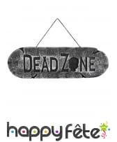 Pancarte Dead Zone de 15 x 45cm